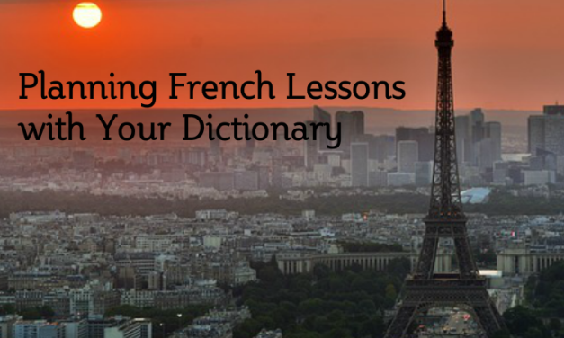 Planning French Lessons With Your Dictionary
