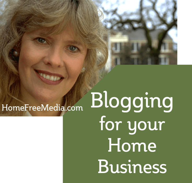 Blogging for Your Home Business