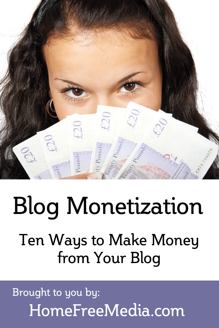 Blog Monetization Models – Ten Ways to Make Money from Your Blog