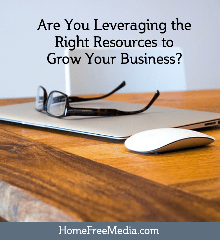 Are You Leveraging the Right Resources to Grow Your Business?