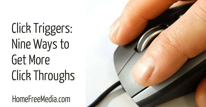 Click Triggers Nine Ways to Get More Click Throughs