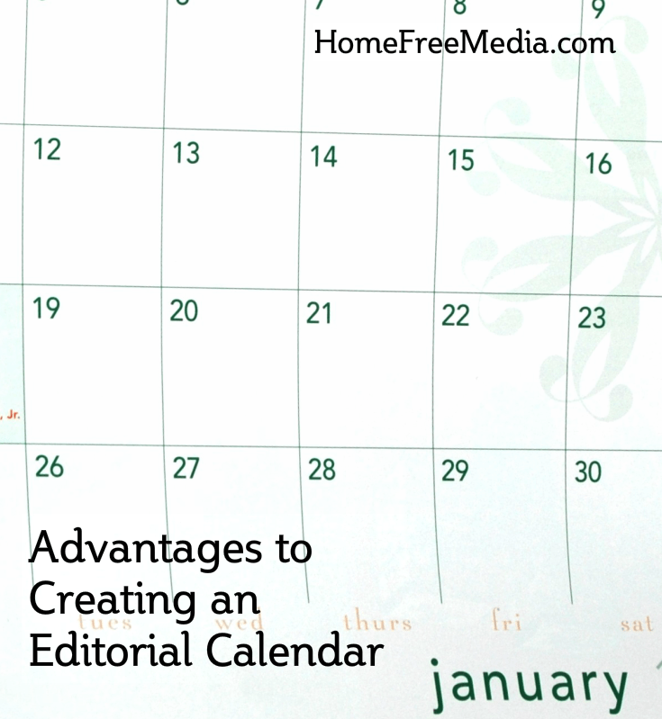 Advantages to Creating an Editorial Calendar