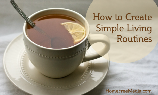 How to Create Simple Living Routines