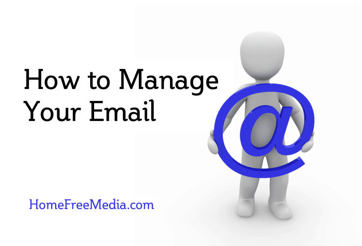 How to Manage Your Email