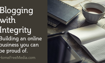Blogging with Integrity – Building an Online Business You Can Be Proud Of