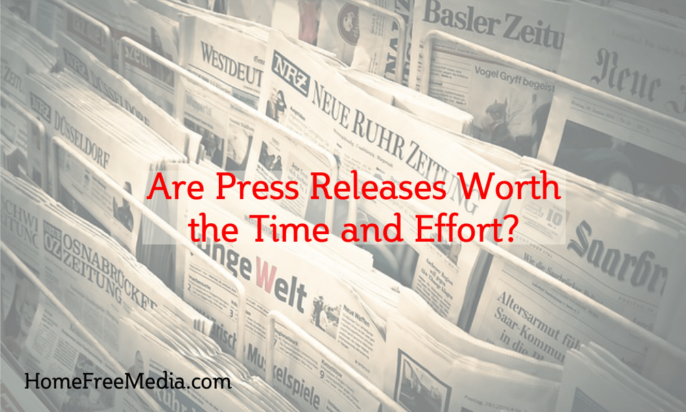 Are Press Releases Worth the Time and Effort?