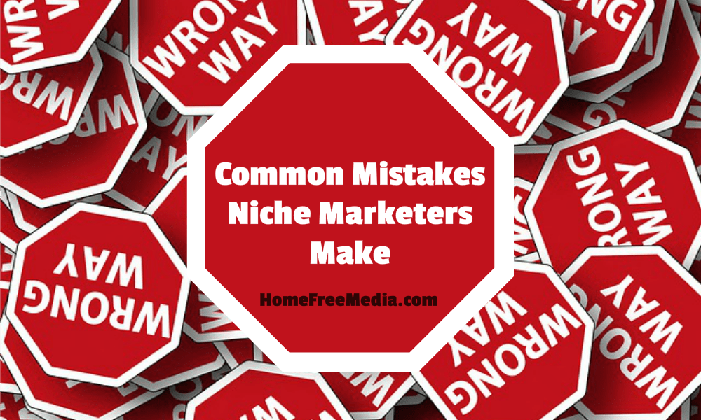 Common Mistakes Niche Marketers Make