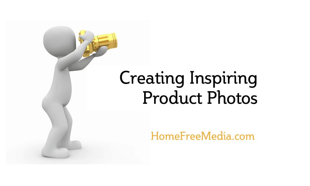 Creating Inspiring Product Photos