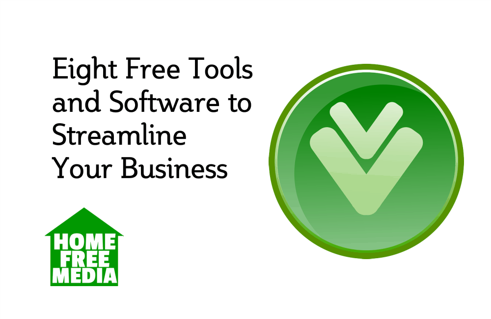 Eight Free Tools and Software to Streamline Your Business