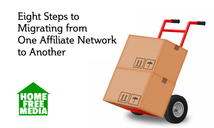 Eight Steps to Migrating from One Affiliate Network to Another