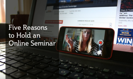 Five Reasons to Hold an Online Seminar