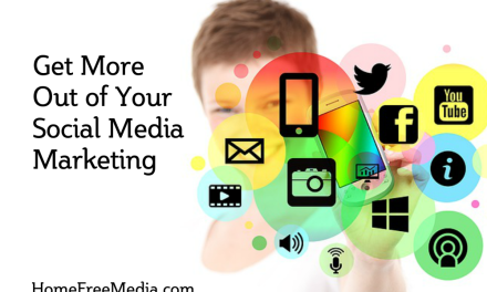 Get More Out of Your Social Media Marketing