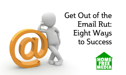 Get Out of the Email Rut: Eight Ways to Success