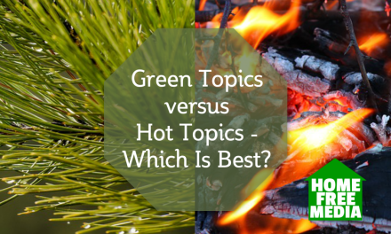 Green Topics versus Hot Topics – Which Is Best?