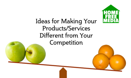 Ideas for Making Your Products/Services Different from Your Competition