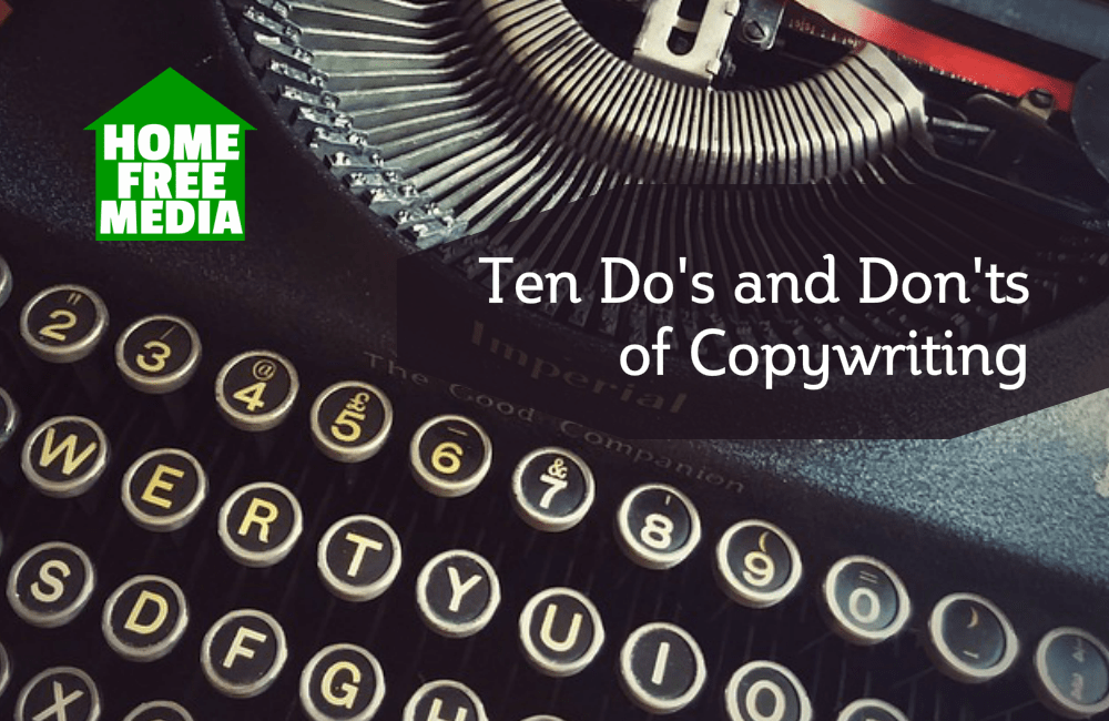 Ten Do's and Don'ts of Copywriting