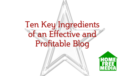Ten Key Ingredients of an Effective and Profitable Blog