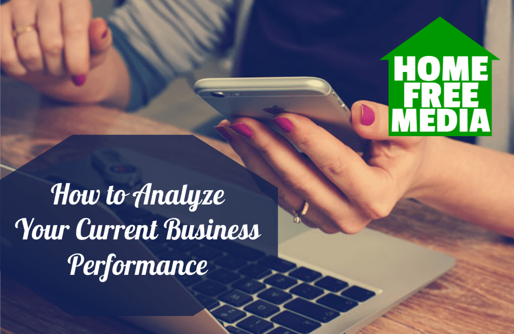 How to Analyze Your Current Business Performance