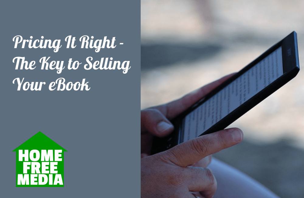 Pricing It Right - The Key to Selling Your eBook