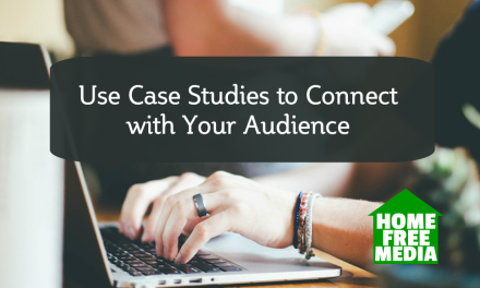 Use Case Studies to Connect with Your Audience