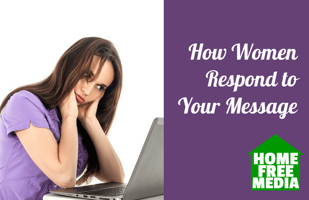 How Women Respond to Your Message