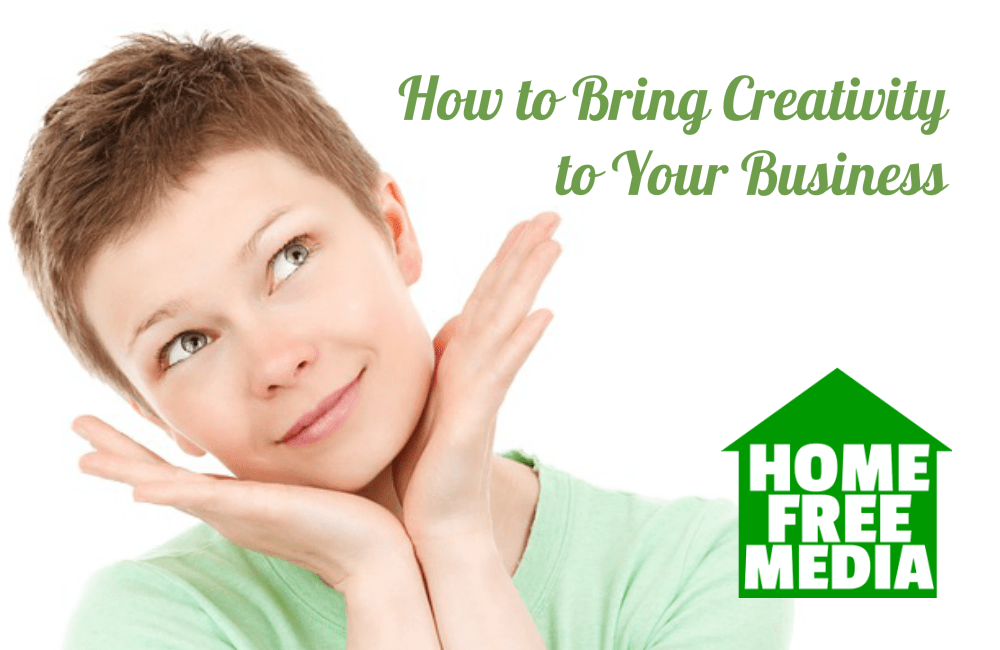 How to Bring Creativity to Your Business