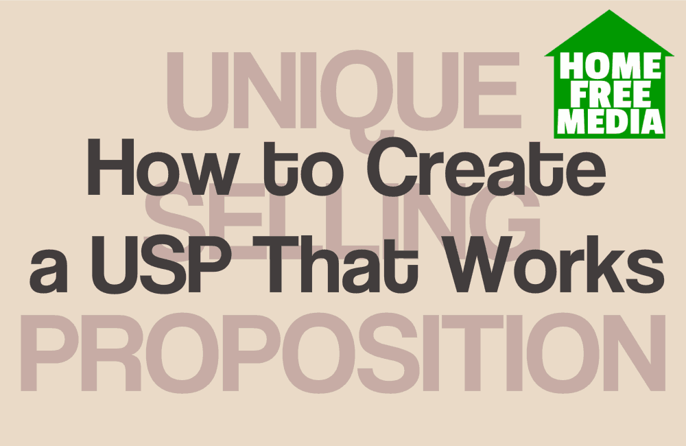 How to Create a USP That Works