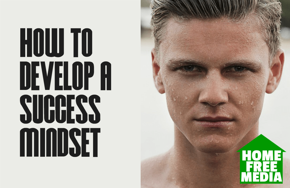 How to Develop a Success Mindset