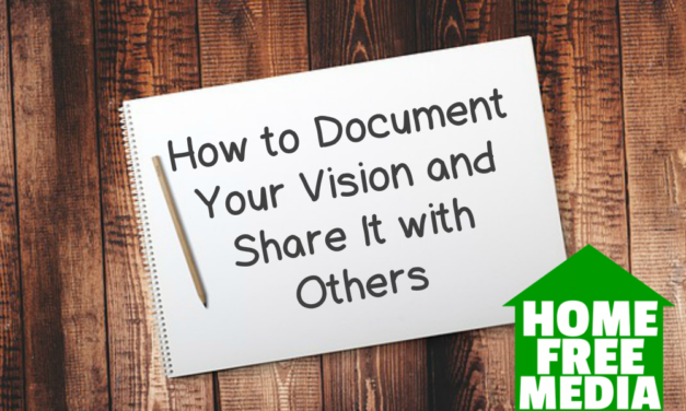 How to Document Your Vision and Share It with Others