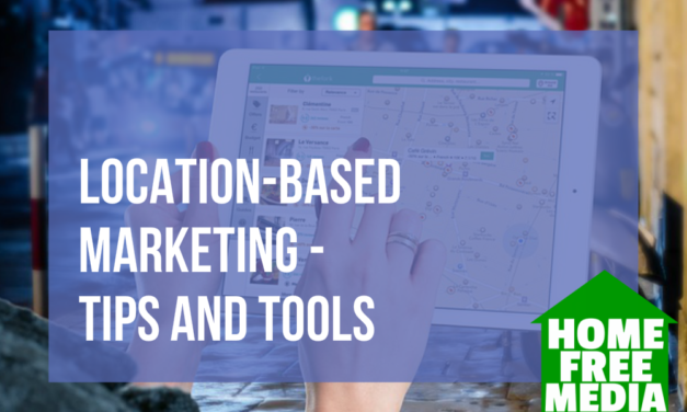 Location-Based Marketing – Tips and Tools
