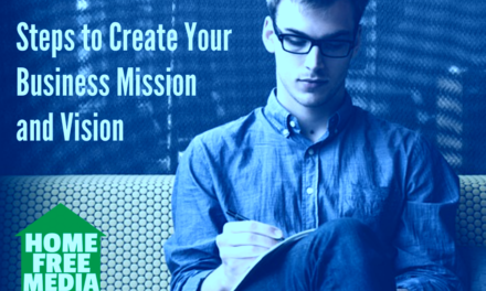 Steps to Create Your Business Mission and Vision