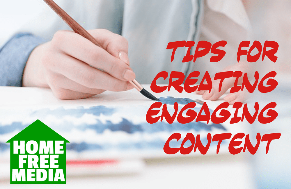 Tips for Creating Engaging Content