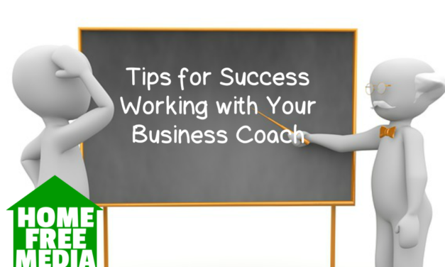 Tips for Success Working with Your Business Coach