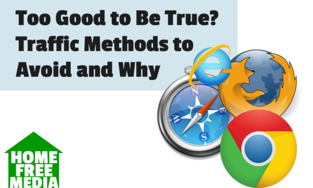 Too Good to Be True? Traffic Methods to Avoid and Why