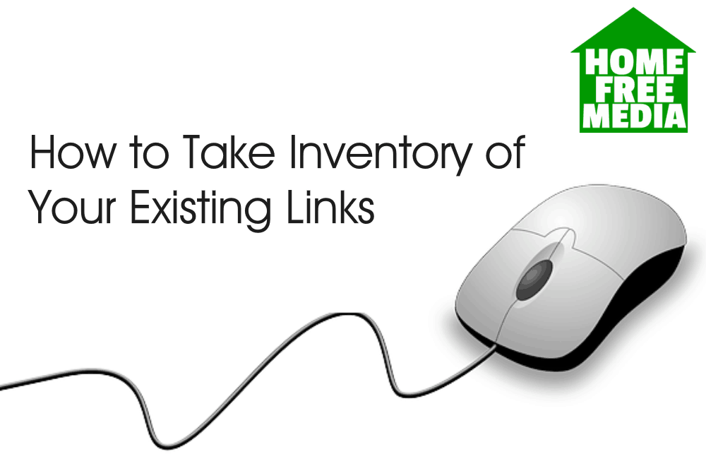 How to Take Inventory of Your Existing Links