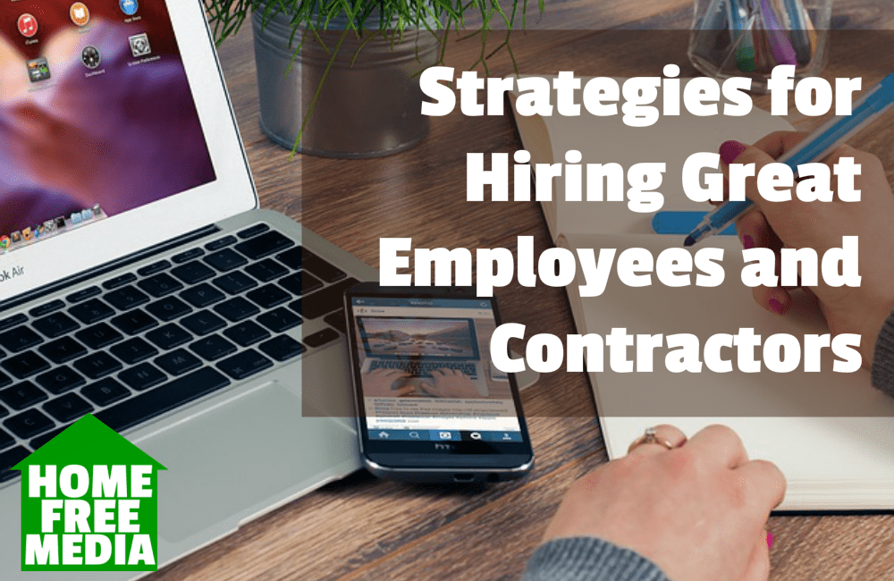 Strategies for Hiring Great Employees and Contractors