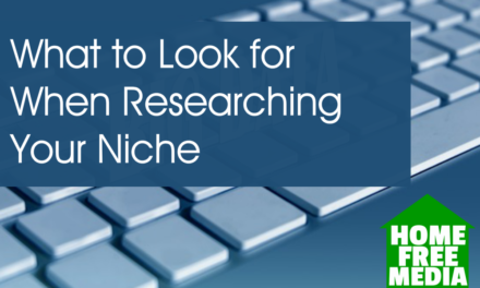 What to Look for When Researching Your Niche