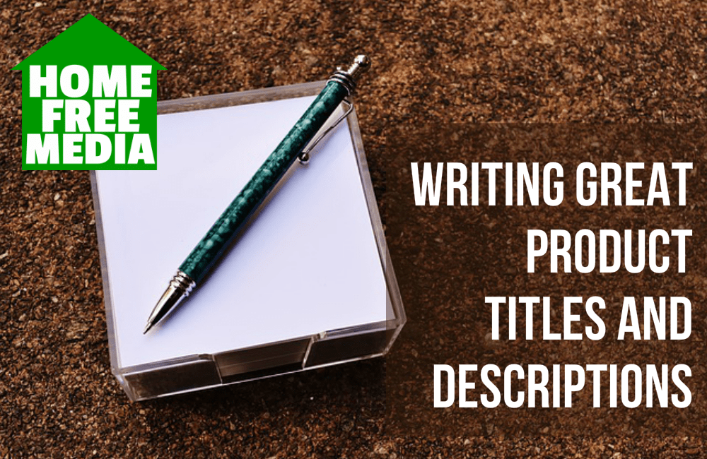 Writing Great Product Titles and Descriptions