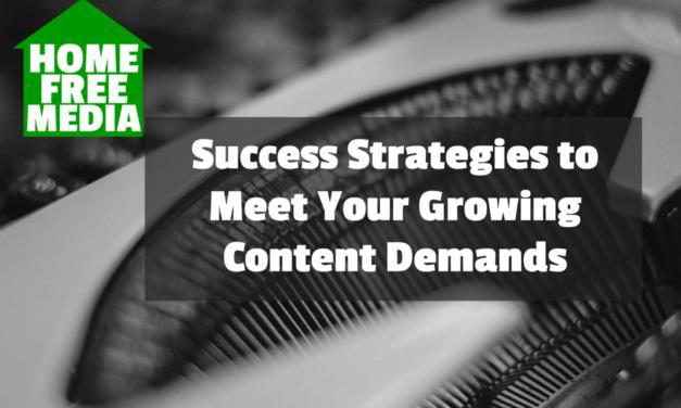 Success Strategies to Meet Your Growing Content Demands