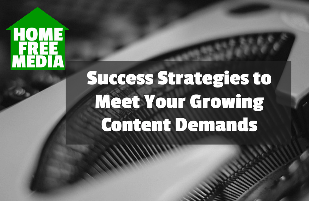 success strategies to meet your growing content demands