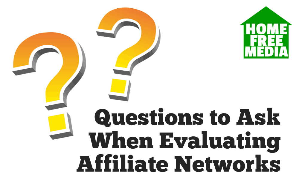 Questions to Ask When Evaluating Affiliate Networks