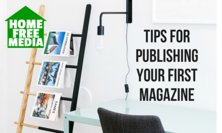 Tips for Publishing Your First Magazine