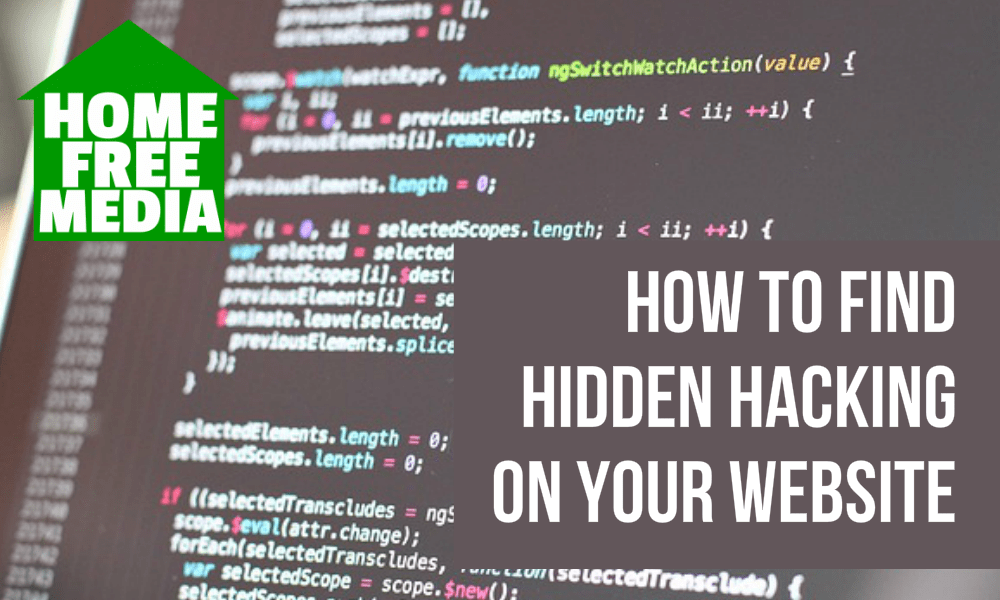 How to Find Hidden Hacking on Your Website