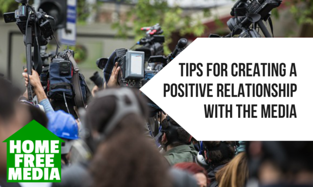 Tips for Creating a Positive Relationship with the Media