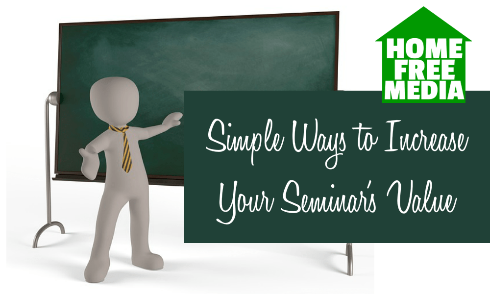 Simple Ways to Increase Your Seminar's Value