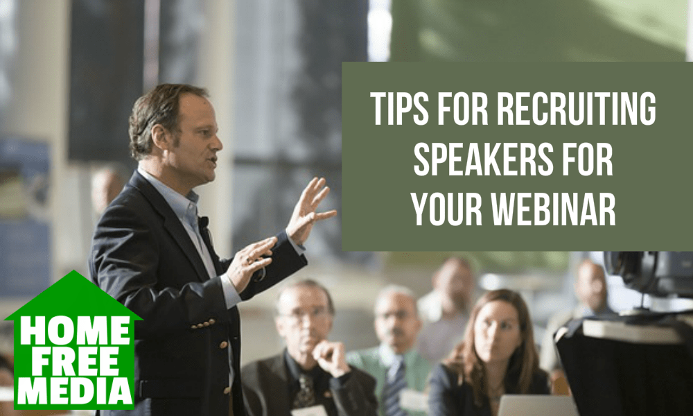 Tips for Recruiting Speakers for Your Webinar
