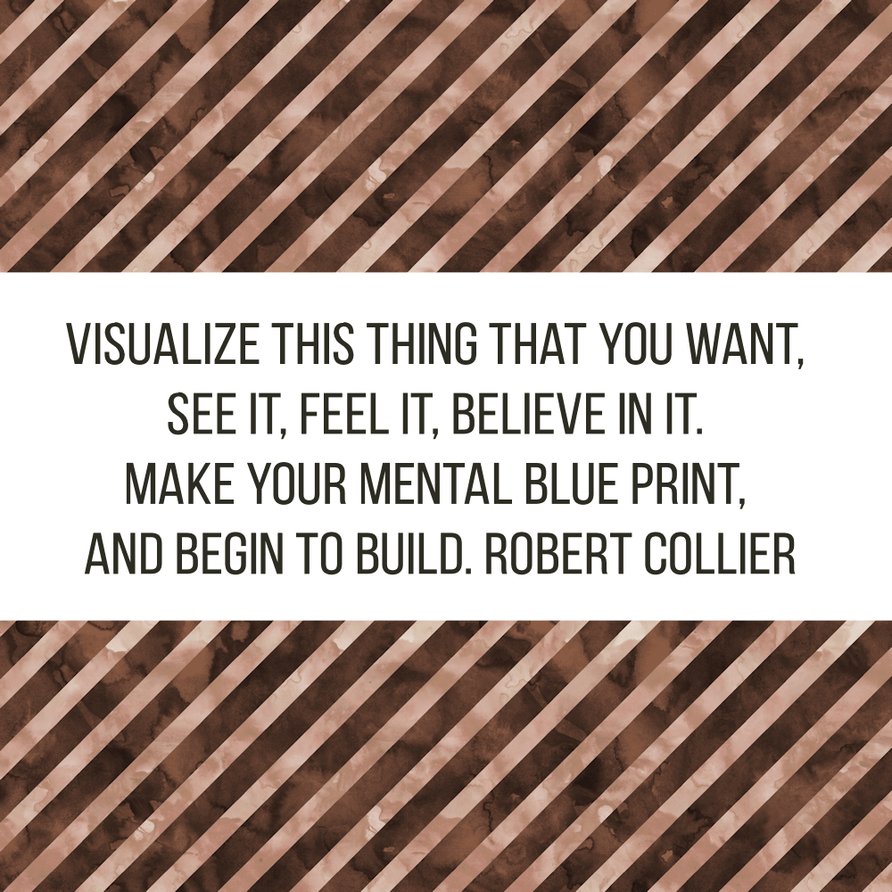 visualize what you want and build it