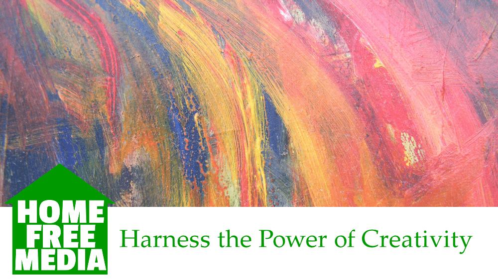 harness the power of creativity