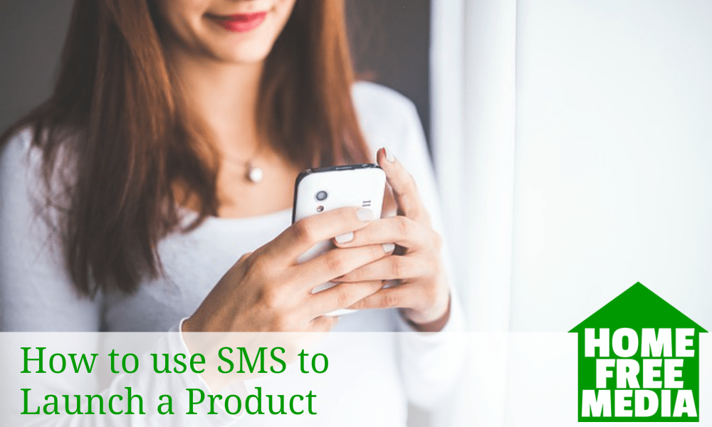How to use SMS to Launch a Product