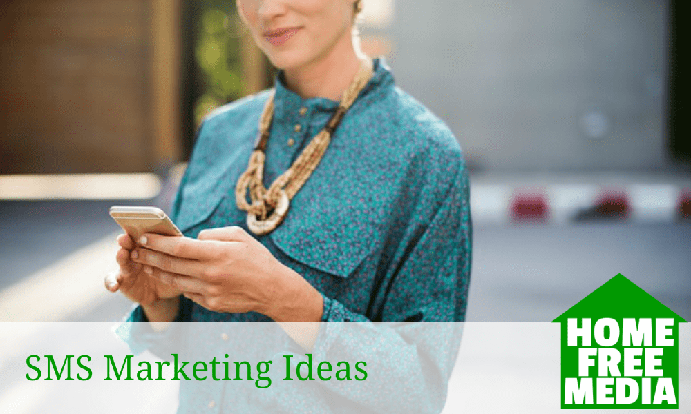 SMS Marketing Ideas